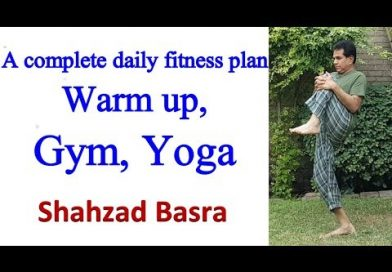 Yoga, gym. A complete fitness plan by Shahzad Basra