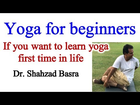 Yoga for beginners complete session by Shahzad Basra
