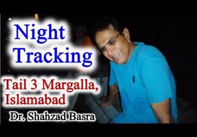Night tracking Margalla Hills, Islamabad, Pakistan