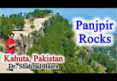 Panjpir Rocks, Kahuta, Pakistan Vlog