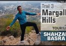 Trail 3 Margalla Islamabad – Dr Shahzad Basra and Tour for Life.