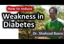 How to overcome tiredness during diabetes by Dr Shahzad Basra