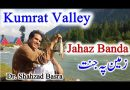 Vlog: Jahaz Banda, Kumrat, A Heaven on Earth
